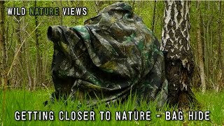 Getting closer to nature - Bag Hide