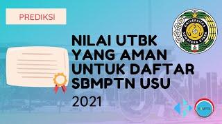 Nilai UTBK yang Aman untuk Daftar SBMPTN USU 2021