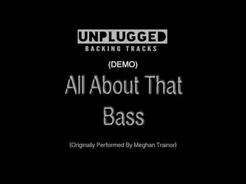 All About That Bass (With Backing Vocals) Backing Track