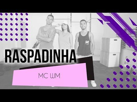 Raspadinha - MC WM  Coreografia - SóRit