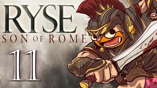 Ryse: Son of Rome [Part 11] - They pushed me too far!!!!!!