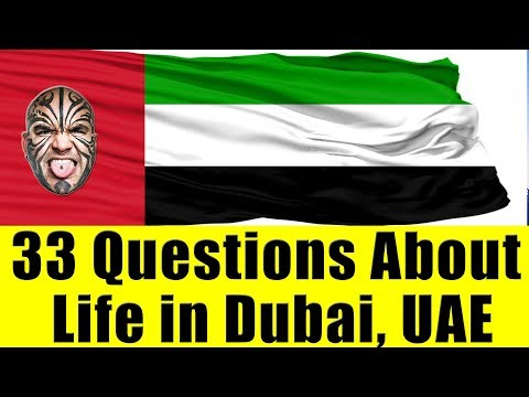 33 Questions On Dubai, UAE, Expo 2020, Jobs in UAE & Life in