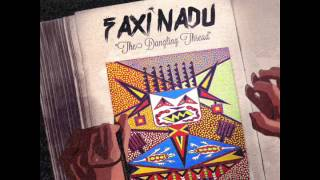Faxi Nadu - The Dangling Thread - Mixed Album Set (Sun Station 2014)