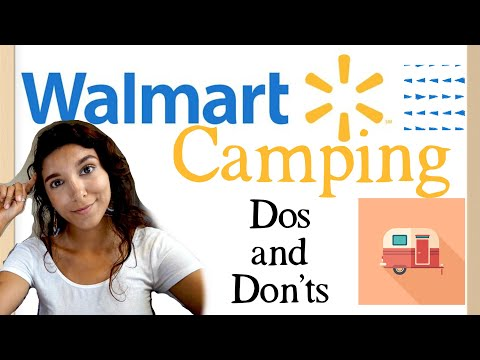 Dos and Don'ts of Overnight Camping in a Walmart Parking Lot