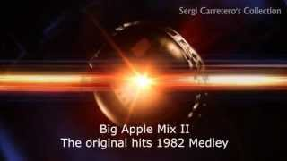 Big Apple Mix - Vol. 2 - The Original Hits of 1982 (SPECIAL DISCO MIXER)