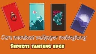 Cara membuat wallpaper melengkung (samsung edge)