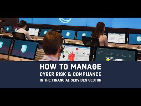 How to Manage Cyber Risk & Compliance in the Financial Services Sector