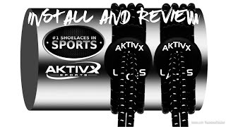 AKTIVX SPORTS LACES - Install and Review