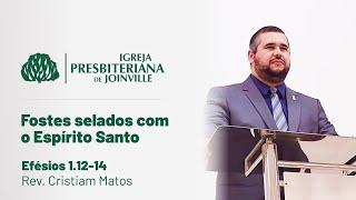 IPB Joinville - Culto - 27/12/2020 - Fostes Selados com o Espirito Santo