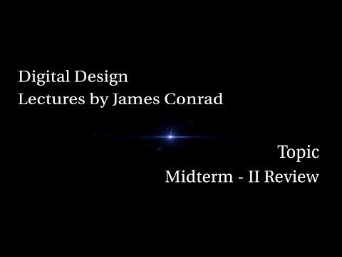 Digital Design:  Midterm Exam Review 2 – Muxes, Sequential Logic, Finite State Machines