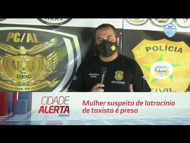 Mulher suspeito de latrocínio de taxista é presa pela DEIC
