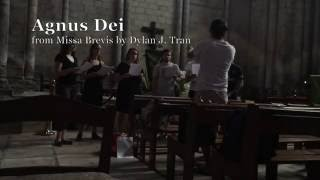 Agnus Dei - Mass in E, Op. 4 - Dylan J. Tran