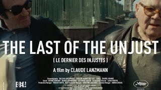 THE LAST OF THE UNJUST Original UK Theatrical Trailer