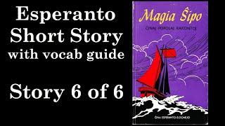 """""""Magia Perlo"""" in Esperanto with Vocab Guide"""