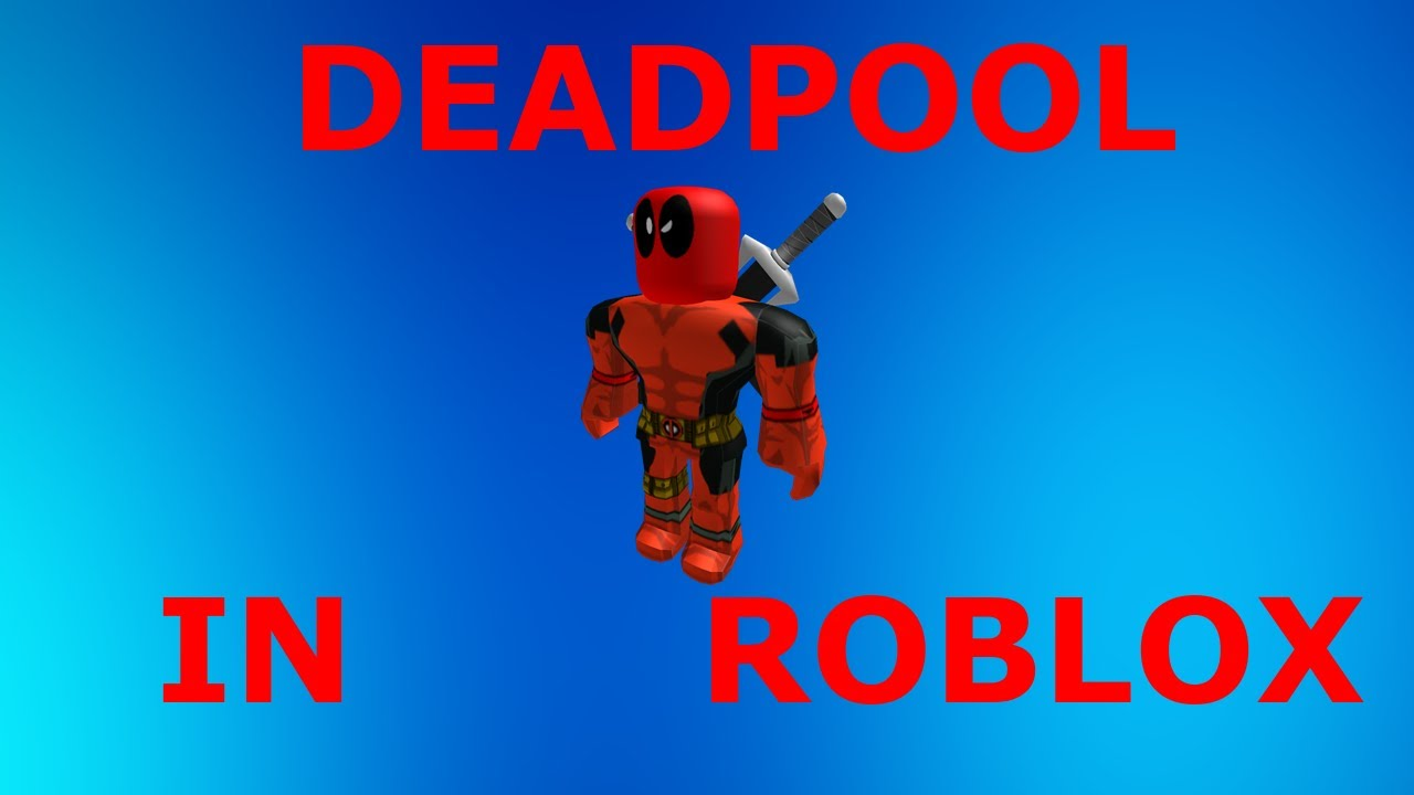 How To Look Like Deadpool In Roblox How To Make Deadpool In Roblox Youtube