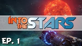 Into the Stars - Ep. 1 - The Space Commander! - Let