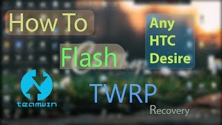 How to install TWRP recovery in HTC