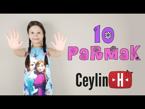 Ceylin-H | 10 PARMAK Çocuk Şarkısı -  10 Fingers Song - Nursery Rhymes & Super Simple Kids Songs