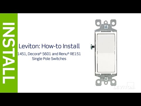 Leviton Presents How To Install A Single Pole Switch You