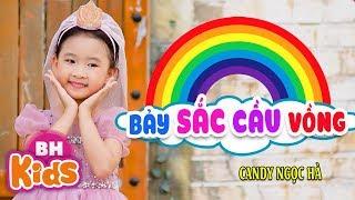 Bảy Sắc Cầu Vồng ♫ Candy Ngọc Hà | Nhạc Thiếu Nhi Vui Nhộn [MV]