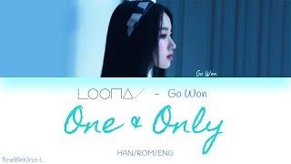 LOONA Go Won - ' One & Only ' LYRICS [Han/Rom/Eng] - Stafaband