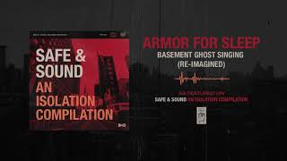 Armor For Sleep Basement Ghost Singing (Re-Imagined) YouTube Videos