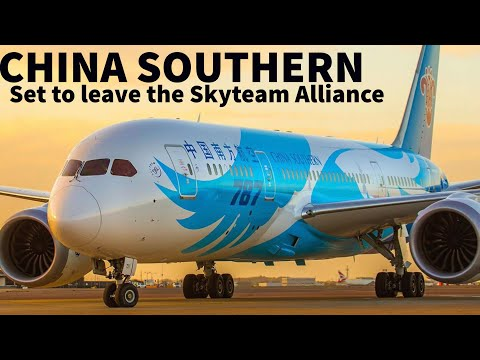 CHINA SOUTHERN Set to LEAVE the SKYTEAM ALLIANCE