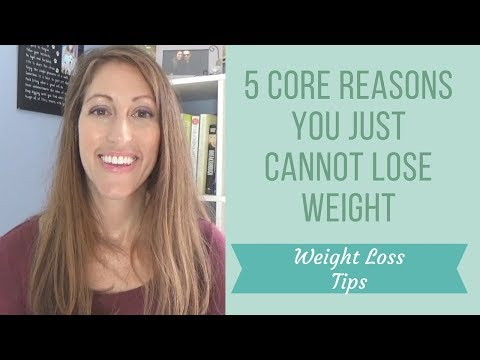 How To Lose Weight Fast & Permanently: Weight Loss Tips &  5 Reaons Why You Can't Lose Weight