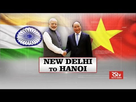 Special Report - New Delhi to Hanoi