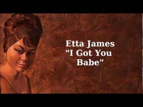 I Got You Babe ~ Etta James