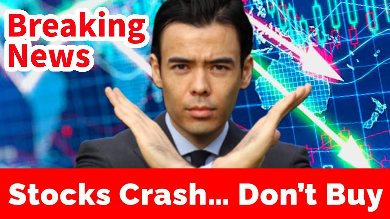Download Stocks Crash....Don't Buy Yet