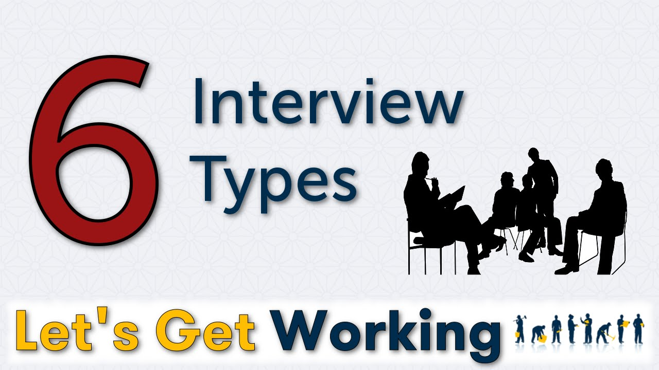6 interview types 6 interview types