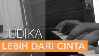 Download Mp3 Judika - Lebih Dari Cinta  Piano Cover