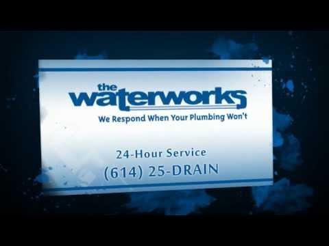 The Waterworks - Plumbing in Columbus, OH