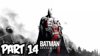 Batman Arkham City Walkthrough Part 14 HD - Row Your Boat! (Xbox 360/PS3/PC Gameplay)