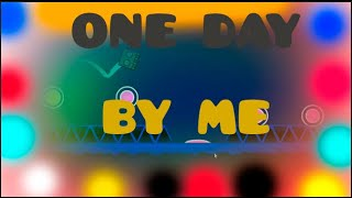 ONE DAY ----------- BY ME --------------- GD 2 1