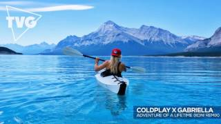 Coldplay X Gabriella Adventure Of A Lifetime Koni Remix