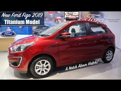 New Ford Figo 2019 Titanium Model Detailed Review With On Road Price | Figo Titanium 2019