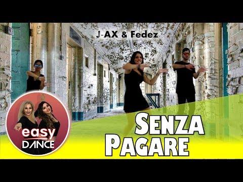 SENZA PAGARE - J-Ax & Fedez - BALLO DI GRUPPO 2017 | Vs T-Pain - Easydance Coreografia- Cover music