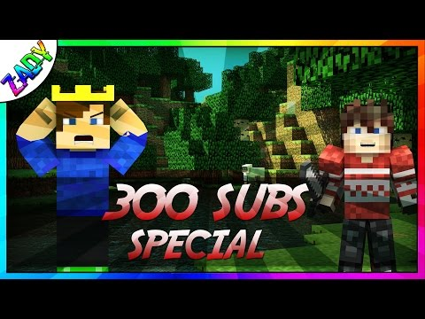 300 Subs Special!