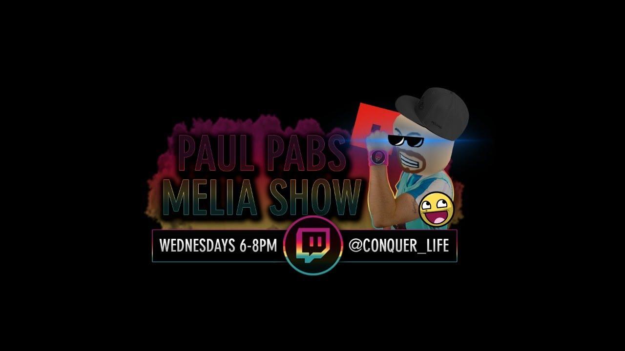 The Paul Pabs Melia Show