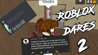 ROBLOX DARES #2 (GONE RIGHT)