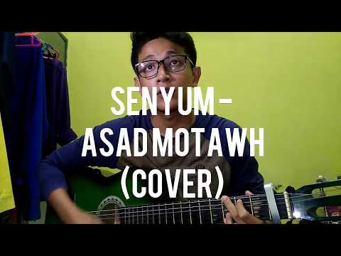 Senyum - As'ad Motawh (Cover by Hafiz Adha)