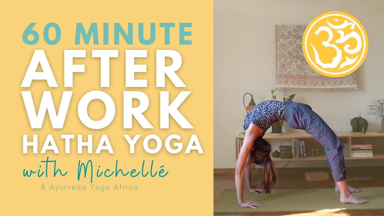 Yoga if you sit at a desk all day (60 min) | Hatha Yoga Class | Ayurveda Yoga with Michellé