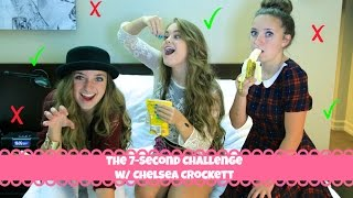 The 7-Second Challenge w/ Chelsea Crockett