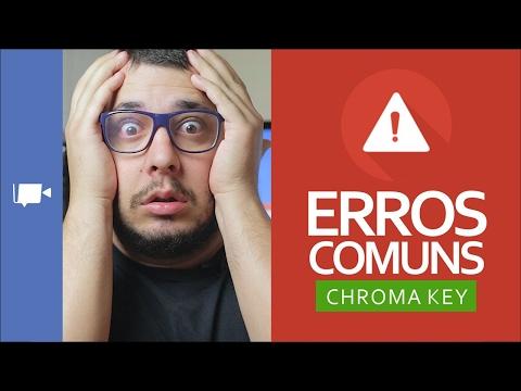 NÃO cometa estes ERROS no CHROMA KEY!!!