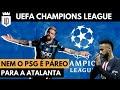 Por que o Neymar precisa ter medo da Atalanta? | UD EXPLICA