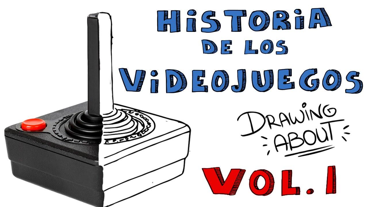 HISTORIA DE LOS VIDEOJUEGOS Vol.1 | Drawing About
