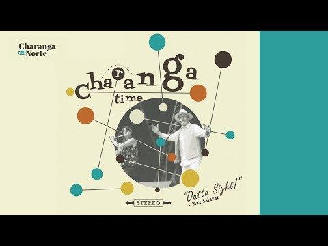 Charanga del Norte - Charanga Time