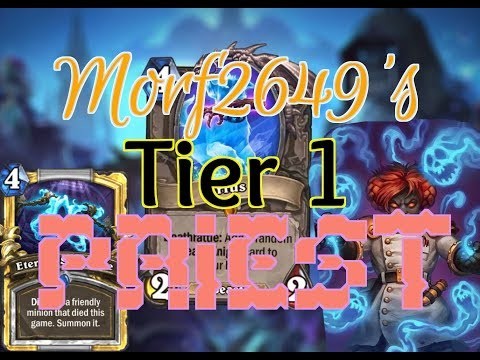 HearthPWN D3CK Sp0tl!ght: Morf2649's (KotFT) Tier 1 Priest 4Head [S41]